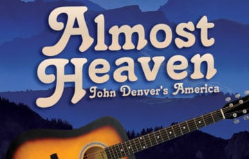 Almost Heaven: John Denver's America - 04/13/2018 7:30 PM