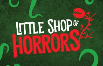 Little Shop of Horrors - 10/11/2018 7:30 PM