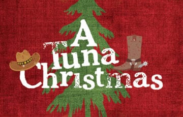 A Tuna Christmas - Dinner Theatre - 12/1/2018 5:30 PM