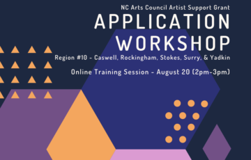 Artist Support Grant Application Workshop #1 - August 20 - 2pm-3pm - (Online Training Session with the NC Arts Council)