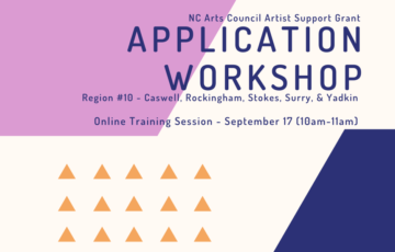Artist Support Grant Application Workshop #2 - September 17 - 10am-11am - (Online Training Session with the NC Arts Council)