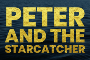 WPAA presents... Peter and the Starcatcher - June 10, 2021 @ 7:30pm (Thursday)
